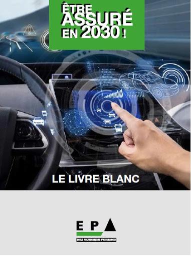 Livre Blanc : Être assuré en 2030 !